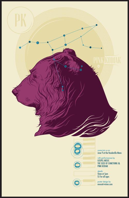 "Moscati Gig Poster for Pink Kodiak - ""Bearing Down"""