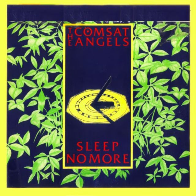 The Comsat Angels - Sleep No More