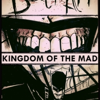 "Gerard Way's ""Kingdom Of The Mad"" Is The Batman Comic I Have Been Waiting For"