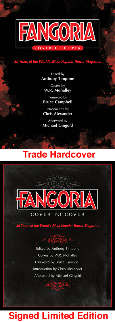 Fangoria: Cover To Cover Is A Lavish, Over Sized, And Full Color Hardcover  Book That Celebrates The Magazineu0027s Long History And The Genre It Reports  On, ...