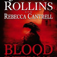 """Read """"Blood Infernal"""" The Gripping Conclusion To 'The Order Of The Sanguines Series' By James Rollins & Rebecca Cantrell"""