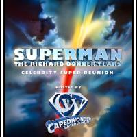 "CapedWonder.com To Host ""Superman: The Richard Donner Years Celebrity Super Reunion"" At WonderCon 2015"