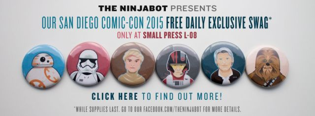 FreeSwag_SDCC_15_The_Ninjabot_Star_Wars_Buttons_Website_wide