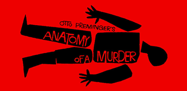 Saul Bass Movie Poster For Otto Preminger Movie Anatomy Of A Murder